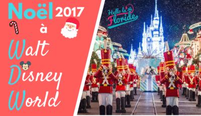 Partez pour Noël en Floride dans les parcs d'attractions de Walt Disney World