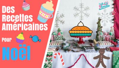 Découvrez des recettes américaines made in Floride pour Noël