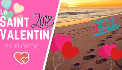 Que faire pour la Saint Valentin 2018 en Floride ? blog hello la floride