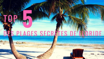 top 5 des plages secrètes de floride