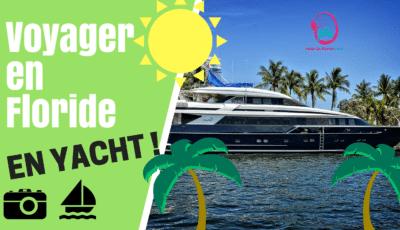 voyager en floride à bord d'un yacht