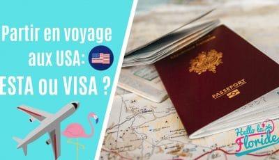faut il un visa ou un esta pour partir en voyage aux usa ?