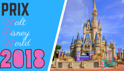 Les prix des tickets walt disney world 2018