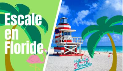 Partir en voyage aux USA et faire une escale en Floride avec Hello la Floride